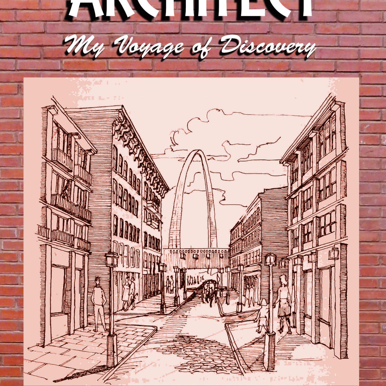 Becoming an Architect: My Manifest Destiny